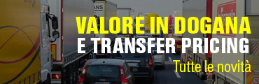 Valore in dogana e transfer pricing
