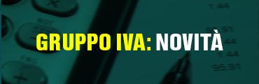 Gruppo IVA: novità